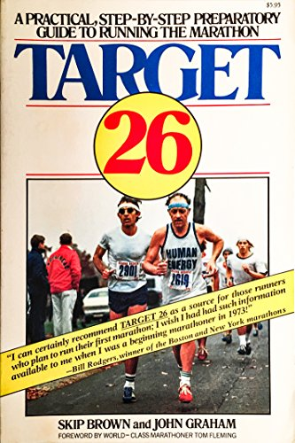 9780020288206: Target 26: A Practical- Step-By-Step- Preparatory Guide to Running the Marathon