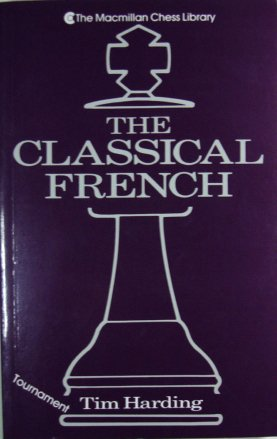 9780020288664: The CLASSICAL FRENCH (Macmillan Chess Library)
