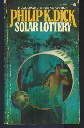 Solar Lottery (Collier nucleus fantasy & science fiction): Philip K. Dick