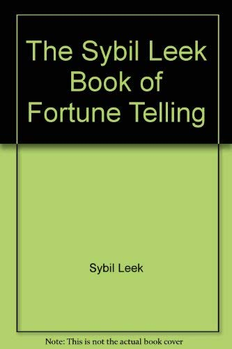 9780020291602: The Sybil Leek Book of Fortune Telling