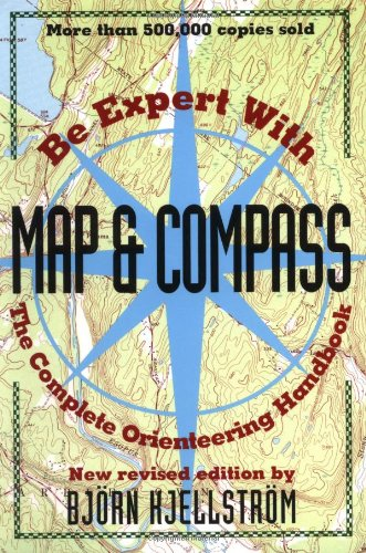 9780020292654: Be Expert with Map and Compass: The Complete Orienteering Handbook