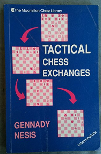 9780020294375: Tactical Chess Exchanges (Macmillan Chess Library)
