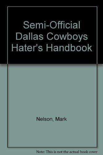 9780020294405: Semi-Official Dallas Cowboys Hater's Handbook