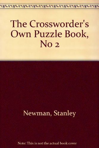 9780020294429: The Crossworder's Own Puzzle Book, No 2