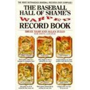9780020294856: The Baseball Hall of Shame's Warped Record Book