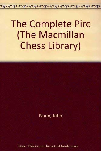 9780020294917: The Complete Pirc (The Macmillan Chess Library)