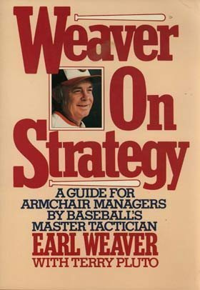 Weaver on Strategy: Weaver, Earl, with Pluto, Terry