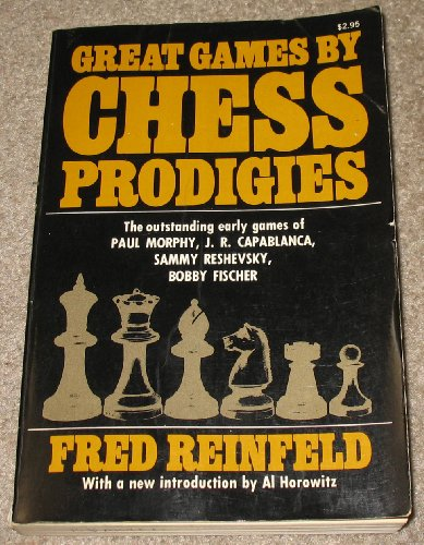 9780020297109: Great Games by Chess Prodigies