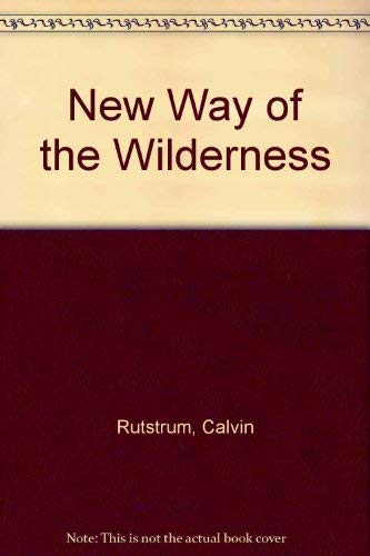 9780020298502: The New Way of the Wilderness