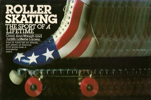 9780020299509: Roller Skating: The Sport of a Lifetime