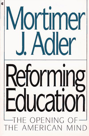 9780020301752: Reforming Education: The Opening of American Mind