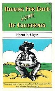 Digging for Gold: Horatio Alger