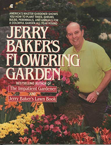 Jerry Baker's Flowering Garden (0020303750) by Jerry Baker