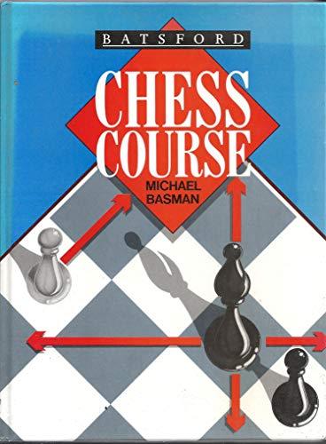 9780020303770: Batsford Chess Course (The Macmillan Chess Library)
