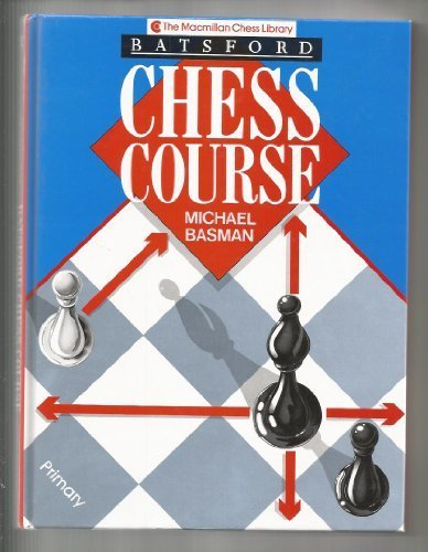 9780020303770: Batsford Chess Course (The Macmillan Chess Library)