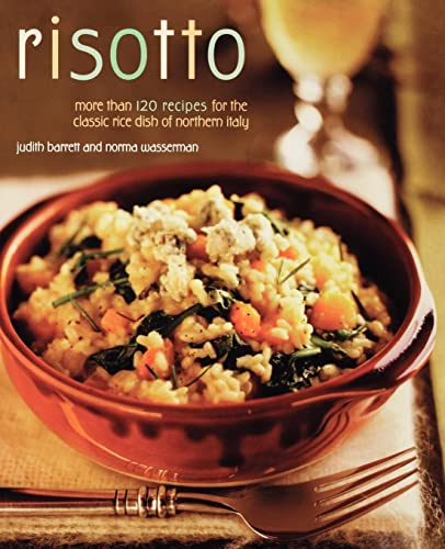 9780020303954: Risotto: More Than 100 Recipes for the Classic Rice Disk of Northern Italy