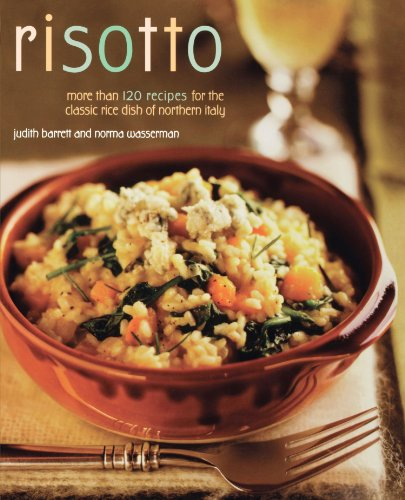 9780020303954: Risotto: More than 100 Recipes for the Classic Rice Dish of Northern Italy