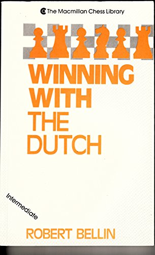 9780020306221: Winning With the Dutch (The Macmillan Chess Library)