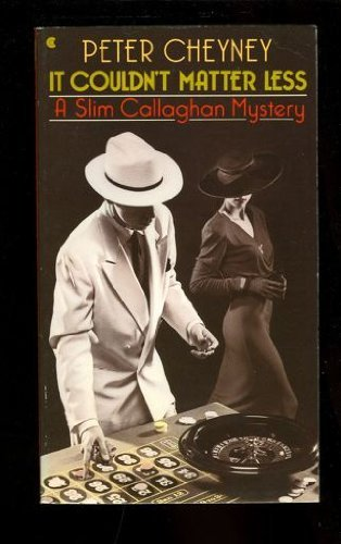 9780020310402: It Couldn't Matter Less: A Slim Callaghan Mystery