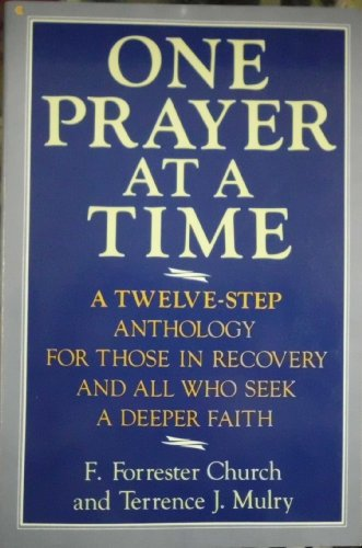 One Prayer at a Time: A Twelve-Step: Church, F. Forrester