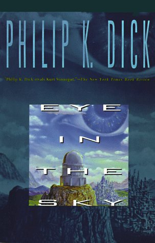 9780020315919: EYE IN THE SKY (Collier Nucleus Science Fiction Classic)
