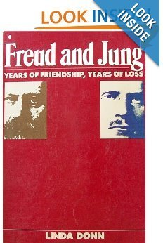 9780020316657: Freud and Jung: Years of Friendship, Years of Loss