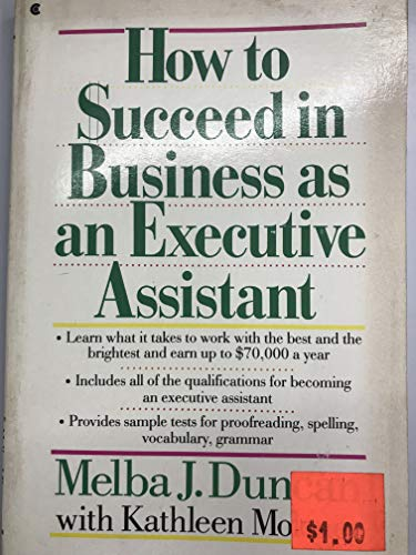 9780020317906: How to Succeed in Business as an Executive Assistant