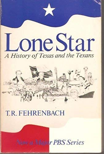 9780020321705: Lone Star: A History of Texas and the Texans