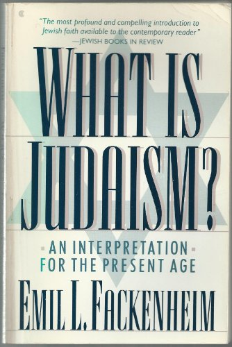 9780020321910: What Is Judaism?: An Interpretation for the Present Age