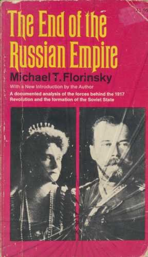 9780020325406: End of the Russian Empire
