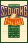 9780020330851: Scouting Reports: The Original Reviews of Some of Baseball's Greatest Stars