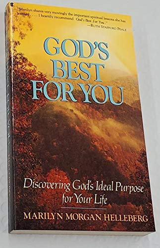 9780020331018: God's Best for You: Discovering God's Ideal Purpose for Your Life