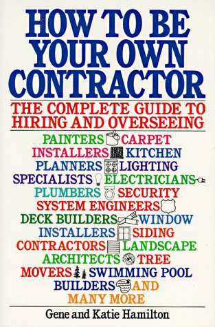 9780020332107: How to be Your Own Contractor