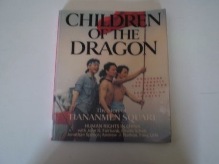 9780020335207: Children of the Dragon: The Story of Tiananmen Square