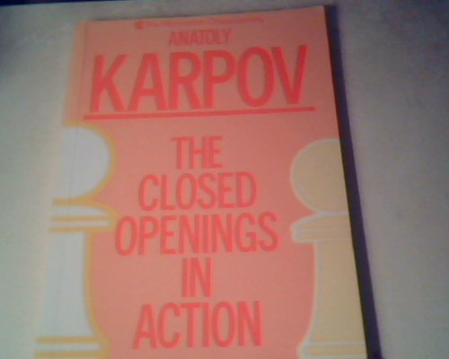 9780020339854: The Closed Openings in Action