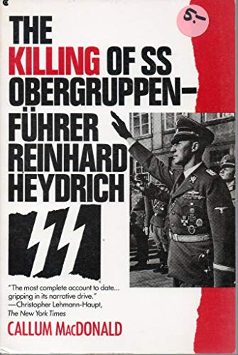 9780020345053: The Killing of Ss Obergruppenfuhrer Reinhard Heydrich