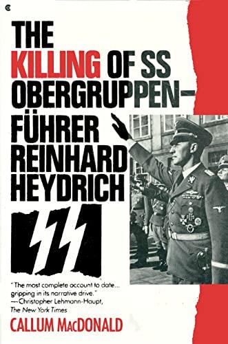 9780020345053: The Killing of Ss Obergruppenfuhrer Reinhard Heydrich