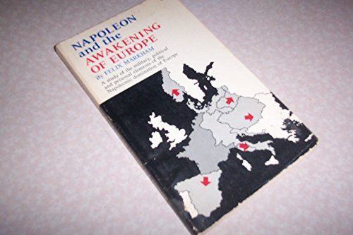 9780020345107: Napoleon and the Awakening of Europe