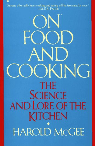 9780020346210: On Food and Cooking: The Science and Lore of the Kitchen
