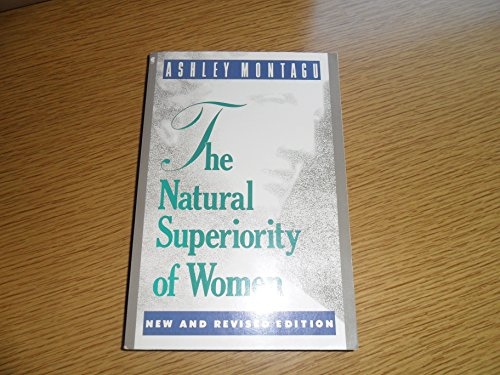 9780020351283: The Natural Superiority of Women