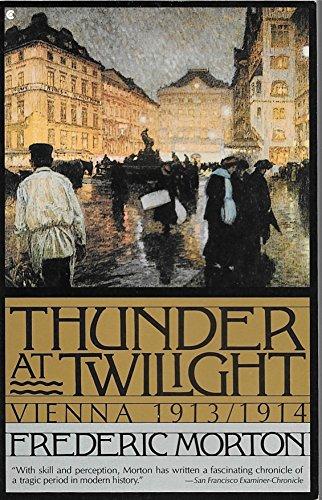 9780020353003: Thunder at Twilight: Vienna, 1913/1914