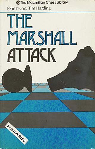 9780020355304: The Marshall Attack (The Macmillan chess library)