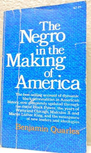 Negro in the Making of America: Benjamin Quarles
