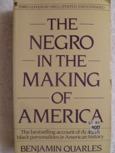 9780020361404: The Negro in the Making of America