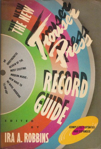 9780020363705: The New Trouser Press Record Guide