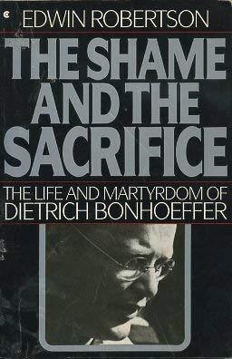 9780020363712: The Shame and the Sacrifice