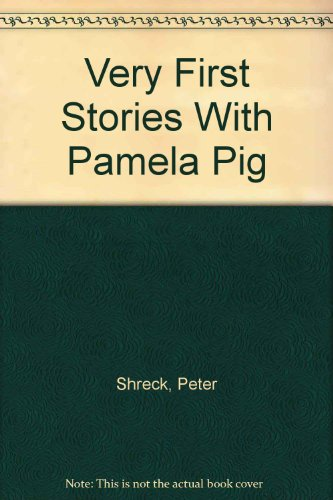 9780020371205: Very First Stories With Pamela Pig
