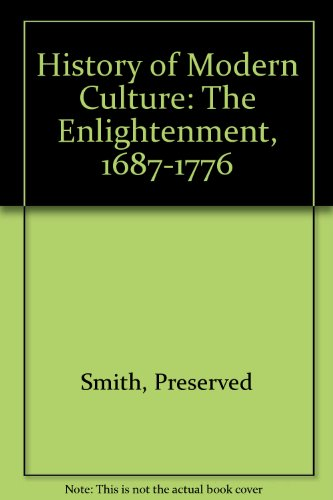 9780020372004: History of Modern Culture: The Enlightenment, 1687-1776