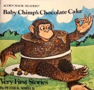 9780020372202: Baby Chimp's chocolate cake (Very first stories / by Peter K. Shreck)