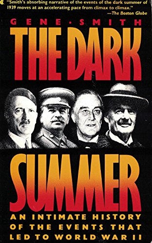 9780020373902: The Dark Summer: An Intimate History of the Events That Led to World War II
